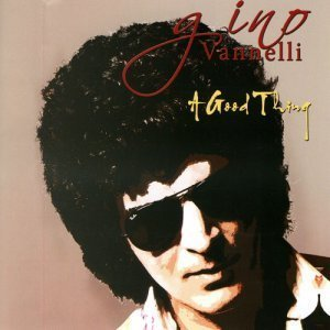 Gino Vannelli - A Good Thing (2009)
