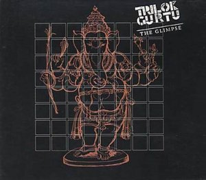 Trilok Gurtu - The Glimpse (1996)
