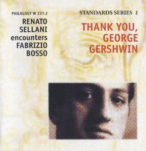 Renato Sellani - Thank You, George Gershwin (2003)