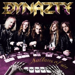 Dynazty – Sultans Of Sin (2012)