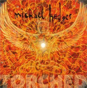 Michael Hedges - Torched (1999)