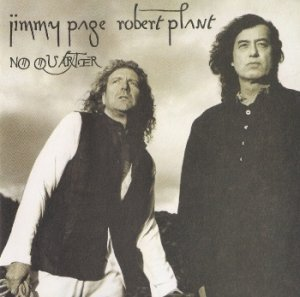 Jimmy Page & Robert Plant - No Quarter: Jimmy Page & Robert Plant Unledded