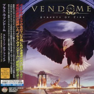 Place Vendome - Streets Of Fire [Japan] (2009)