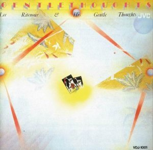 Lee Ritenour - Gentle Thoughts (1977)