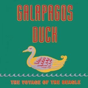 Galapagos Duck - The Voyage of the Beagle (1992)