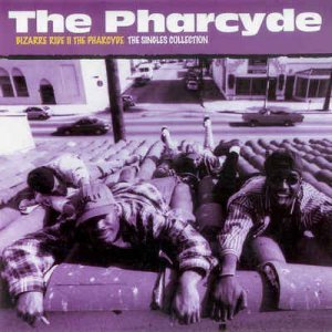 The Pharcyde - Bizarre Ride II The Pharcyde: The Singles Collection (2012)