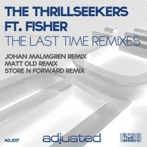 The Thrillseekers feat. Fisher - The Last Time (2012 Remixes) (2011)
