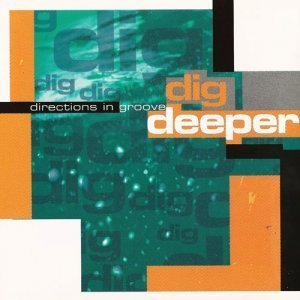 Directions In Groove - Dig Deeper (1994)