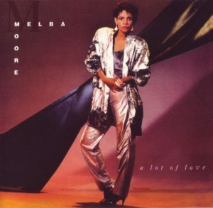 Melba Moore - A Lot Of Love (1986) [2011, Remastered & Expanded Edition]