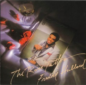 Freddie Hubbard - The Rose Tattoo (1983)