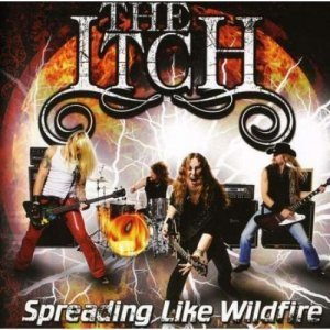 The Itch - Spreading Like Wildfire (2011)