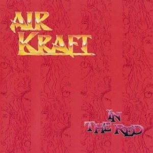 Airkraft -  In The Red (1991)