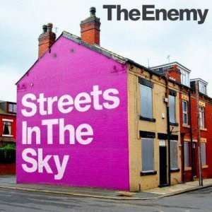 The Enemy - Streets In The Sky (2012)