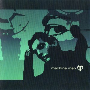 Machine Men - Machine Men (EP) 2002