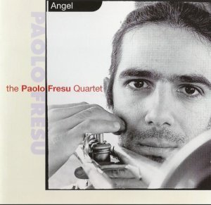 The Paolo Fresu Quartet - Angel (1998)