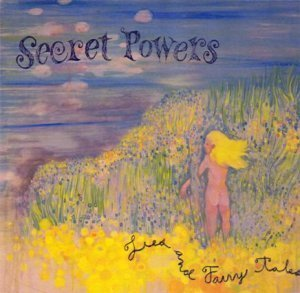 Secret Powers - Lies And Fairy Tale (2010)