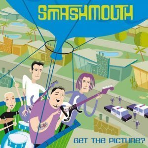 Smash Mouth - Get the Picture? (2003)