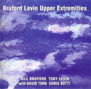 Bruford Levin Upper Extremities - Bruford Levin (1998) {HSTO22CD}