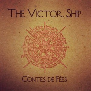The Victor Ship - Contes de Fées (2012)