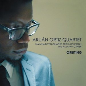 Aruan Ortiz Quartet - Orbiting (2012)