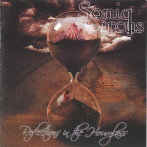 Soniq Circus - Reflections in the Hourglass (2011)