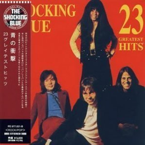 Shocking Blue - 23 Greatest Hits 1973 (JAPAN EDITION 2009)