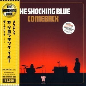 Shocking Blue - Comeback (1984)