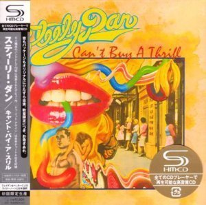 Steely Dan - Can't Buy A Thrill 1972 (SHM-CD JAPAN EDITION 2008)
