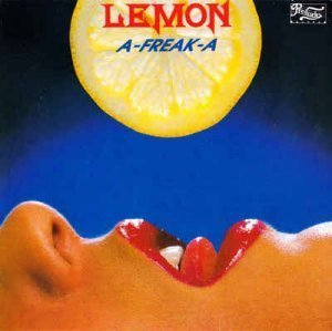 Lemon - A-Freak-A (1978) [Remastererd 1992]