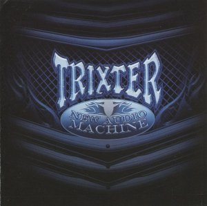 Trixter - New Audio Machine (2012)