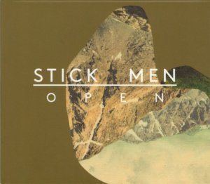 Stick Men - Open (2012)