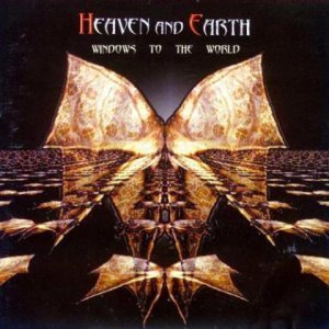 Heaven And Earth - Windows To The World (2000)