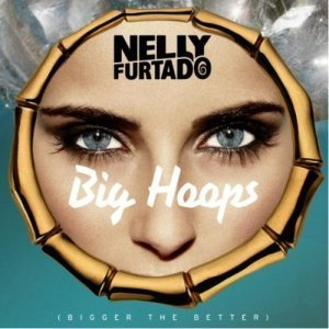 Nelly Furtado - Big Hoops (Bigger The Better) 2012