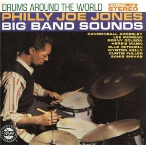 Philly Joe Jones - Drums Around The World (1959)