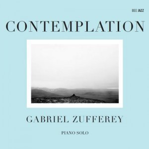 Gabriel Zufferey - Contemplation (2012)