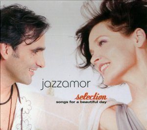 Jazzamor - Selection: Songs for a Beautiful Day (2008)