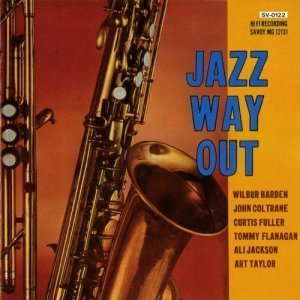 Wilbur Harden - Jazz Way Out (1958/1991)