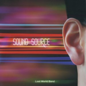 Lost World Band - Sound Source (2009)