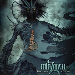 Mirzadeh - The Creatures of Loviatar (2006)