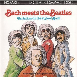 John Bayless - Bach Meets The Beatles (1984)