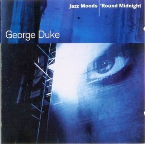 George Duke - 'Round Midnight (2004)