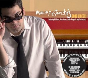 Mauri Sanchis - Good Vibes!!! (2006)