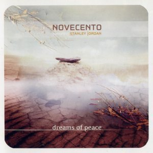 Novecento (feat. Stanley Jordan) - Dreams Of Peace (2004)