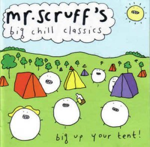Mr. Scruff – Mr. Scruff's Big Chill Classics (2006)