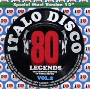 Various Artists - I Love Italo Disco Legends Vol.2 (2011)