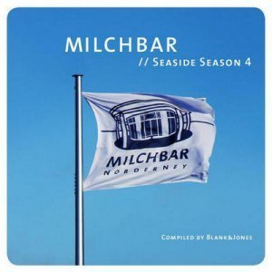VA - Milchbar Seaside Season 4 [Compiled by Blank & Jones] (2012)