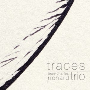 Jean - Charles Richard - Traces (2012)