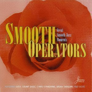 VA - Smooth Operators: Great Smooth Jazz Moments (2002)