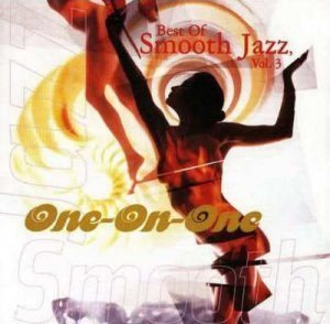 VA - One On One: Best Of Smooth Jazz Vol. 3 (1998)