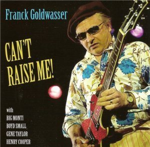 Franck Goldwasser - Can't Raise Me (2012)